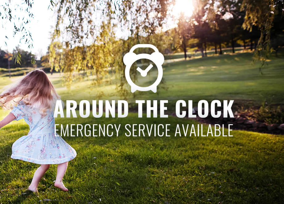 Around the clock emergency service available.